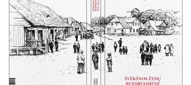 """Kviečiame į knygos """"Švėkšnos žydų bendruomenė XVII–XX a."""" pristatymą"""