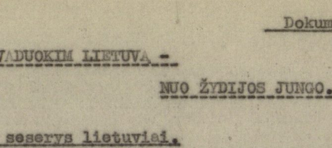 Who Sanctioned Institutional Anti-Semitism in Lithuania? (updated)