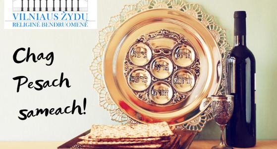 Sveikiname visus Lietuvos religinių bendruomenių narius su Pesach švente!