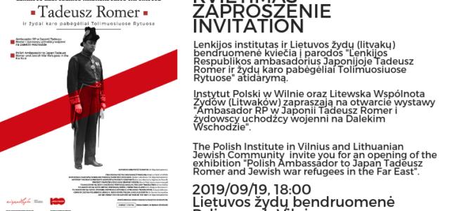 """Kviečiame į parodos """"Tadeusz Romer ir žydai karo pabėgėliai Tolimuosiuose Rytuose""""atidarymą"""