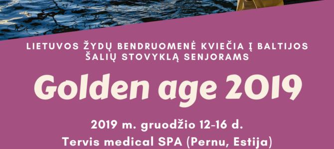 """Mieli senjorai, """"Golden Age 2019"""" kviečia!"""