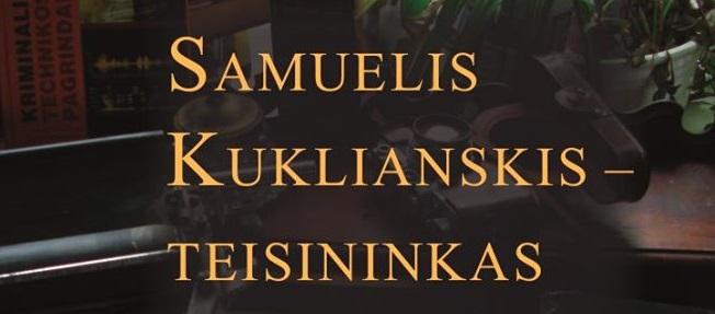 """Knyga ,,Samuelis Kuklianskis- teisininkas"""" pristatoma Vilniaus knygų mugėje"""