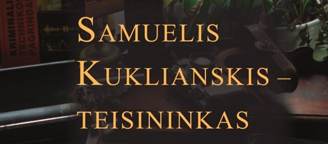 Book about Samuelis Kukliansky Presented at Vilnius Book Fair