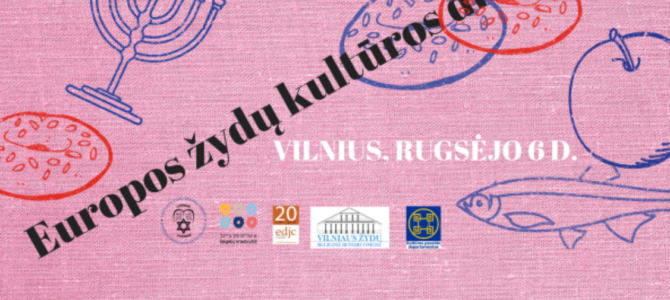 You Are Invited to the European Days of Jewish Culture in Vilnius