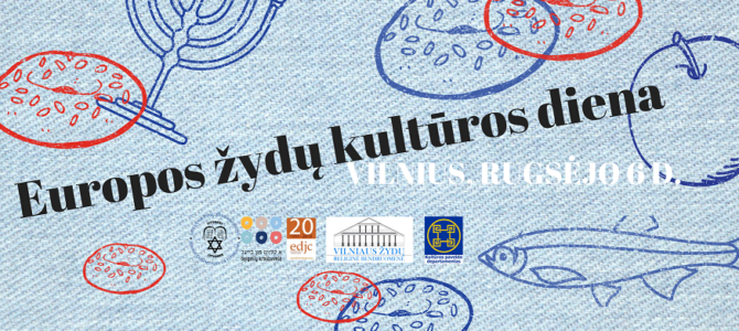Lietuvos žydų (litvakų) bendruomenė rugsėjo 6d. kviečia minėti 21-ąsias Europos žydų kultūros dienas Vilniuje