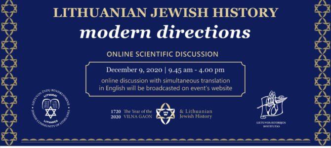 Приглашаем принять участие в виртуальной дискуссии «История евреев Литвы: направление на сегодняшний день»