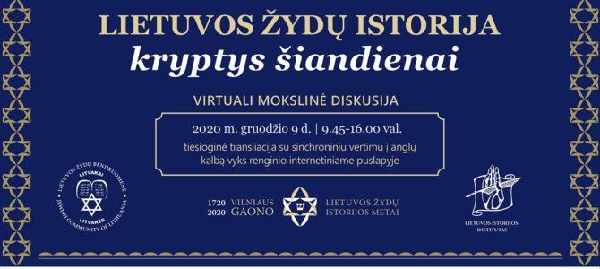 """Virtualus diskusijų ciklas """"Lietuvos žydų istorija: kryptys šiandienai"""""""