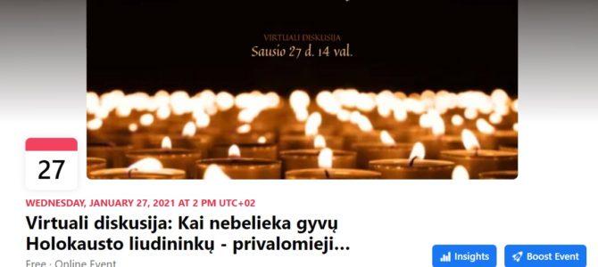 Virtuali diskusija: Kai nebelieka gyvų Holokausto liudininkų –  privalomieji minėjimai ir atmintis visuomenėje