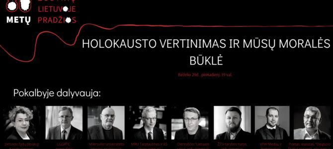 Virtuali diskusija: Holokausto vertinimas ir mūsų moralės vertinimas