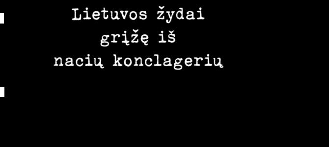 """Atidaroma paroda """"Lietuvos žydai grįžę iš nacių konclagerių"""""""