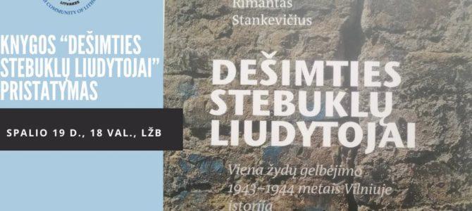 """Knygos """"DEŠIMTIES STEBUKLŲ LIUDYTOJAI"""" pristatymas"""